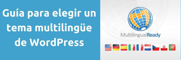 Guía elegir tema wordpress varios idiomas